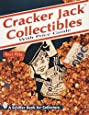 Cracker Jack Collectibles: With Price Guide (A Schiffer Book for Collectors)