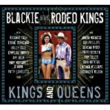 Kings And Queensby Blackie and the Rodeo...