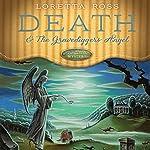 Death & the Gravedigger's Angel | Loretta Ross