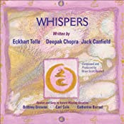 Whispers | [Eckhart Tolle, Deepak Chopra, Jack Canfield, Don Miguel Ruiz]