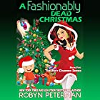 A Fashionably Dead Christmas Audiobook by Robyn Peterman Narrated by Jessica Almasy