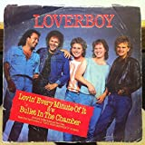 Loverboy Lovin Every Minute Of It / Bullet In The Chamber 45 rpm single