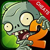 Cheats For Plants Vs. Zombies 2: Walkthrough, Cheats, Tips & Tricks (Ultimate Guides) Reviews