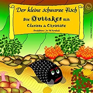 der kleine schwarze fisch die outtakes audiobook samad behrangi. Black Bedroom Furniture Sets. Home Design Ideas