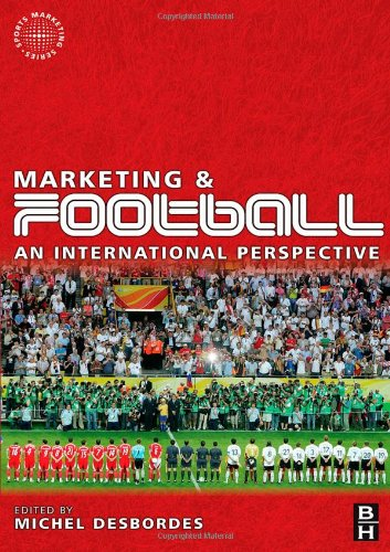 Amazon.com: Marketing and Football (Sports Marketing) (9780750682046): Michel Desbordes: Books