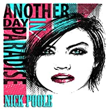 Another Day in Paradise (       UNABRIDGED) by Nick Poole Narrated by S.J. Slattery
