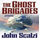 The Ghost Brigades Audiobook by John Scalzi Narrated by William Dufris
