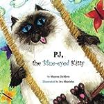 PJ, the Blue-eyed Kitty