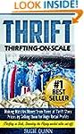 Thrift: Making Massive Money from ite...