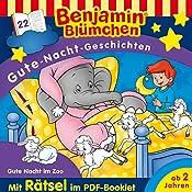 Gute Nacht im Zoo (Benjamin Blümchen Gute-Nacht-Geschichten 22) | Vincent Andreas