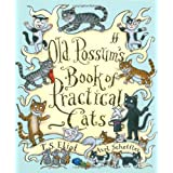 Old Possum's Book of Practical Catsby T.S. Eliot