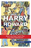 img - for Harry Howard: Memoirs of an Expat, Frequent-Flyer, Cross-Culture Golden Retrieve book / textbook / text book