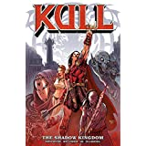 "Kull Volume 1: The Shadow Kingdomvon ""Arvid Nelson"""
