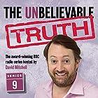 The Unbelievable Truth, Series 9 Radio/TV von Jon Naismith, Graeme Garden Gesprochen von: David Mitchell