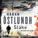 Släke [Slack] (       UNABRIDGED) by Håkan Östlundh Narrated by Mats Eklund