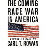 The Coming Race War in America: A Wake Up Call ~ Fredrica S. Friedman