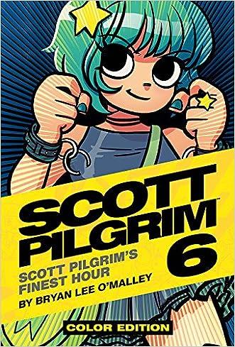 Scott Pilgrim Color Hardcover Volume 6: Finest Hour written by Bryan Lee O%27Malley