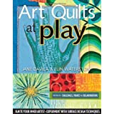 Art Quilts at Play - Print-On-Demand Edition ~ Elin Waterston