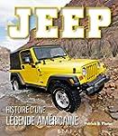 Jeep, histoire d'une l�gende am�ricaine
