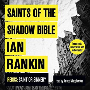 Saints of the Shadow Bible | [Ian Rankin]