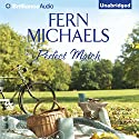 Perfect Match Audiobook by Fern Michaels Narrated by Emily Foster