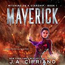 Maverick: A Supernatural Space Opera Novel: Witching on a Starship, Book 1 | Livre audio Auteur(s) : J. A. Cipriano Narrateur(s) : Eli Walker