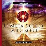 Le Méta-Secret | Mel Gill