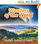 Wonders of the World: Mother Nature a...