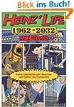Heinz' Life: Kleine Geschichte vom Ko...