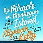 The Miracle on Monhegan Island: A Novel | Elizabeth Kelly