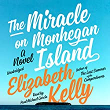 The Miracle on Monhegan Island: A Novel Audiobook by Elizabeth Kelly Narrated by Paul Michael Garcia