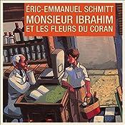 Monsieur Ibrahim et les fleurs du Coran | Éric-Emmanuel Schmitt