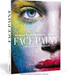 Face Paint [Deutsche Erstausgabe]: Th...
