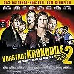 Vorstadtkrokodile 2: Die coolste Bande ist zurück | Christian Ditter,Neil Ennever,Martin Nusch