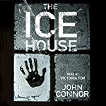 The Ice House | John Connor