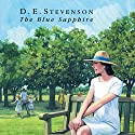 The Blue Sapphire Audiobook by D. E. Stevenson Narrated by Hilary Neville