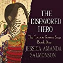 The Disfavored Hero Audiobook by Jessica Amanda Salmonson Narrated by Allison Hiroto