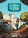 le livre de Piik - Tome 1 - Le secret de Sallertaine par Cazenove