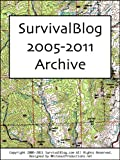 img - for SurvivalBlog Archive 2005-2011 book / textbook / text book