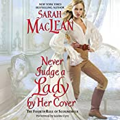 Never Judge a Lady by Her Cover: The Rules of Scoundrels, Book 4 | Sarah MacLean