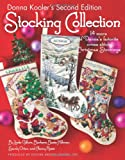 Donna Kooler's Second Edition Stocking Collection (Leisure Arts #4819): 15 of Donna's Favorite Cross Stich Christmas Stockings (1601405030) by Kooler, Donna