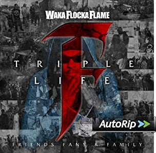 Waka Flocka Triple F Life Free