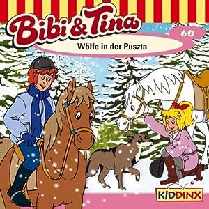 Wölfe in der Puszta (Bibi und Tina 60) Hörspiel