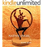NATIVE ÁNGEL (ZEB HANKS: SMALL TOWN SHERIFF BIG TIME TROUBLE Book 3)