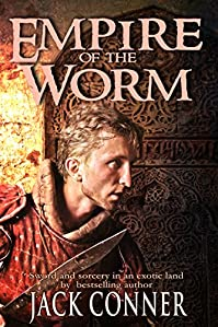 Empire Of The Worm: A Tale Of Sword And Sorcery: Part One by Jack Conner ebook deal