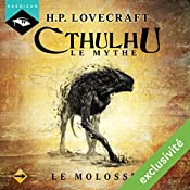 Le Molosse (Cthulhu - Le mythe 10) | Howard Phillips Lovecraft