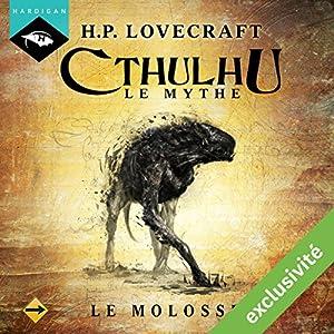 Le Molosse (Cthulhu - Le mythe) | Livre audio
