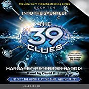 The 39 Clues, Book 10: Into the Gauntlet | Margaret Peterson Haddix