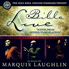 The Bible Live Performance by  Acts of The Word Productions Narrated by Marquis Laughlin