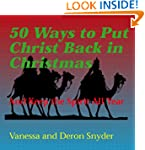 50 Ways to Put Christ Back in Christm...